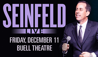 Jerry Seinfeld tickets at Temple Hoyne Buell Theatre in Denver