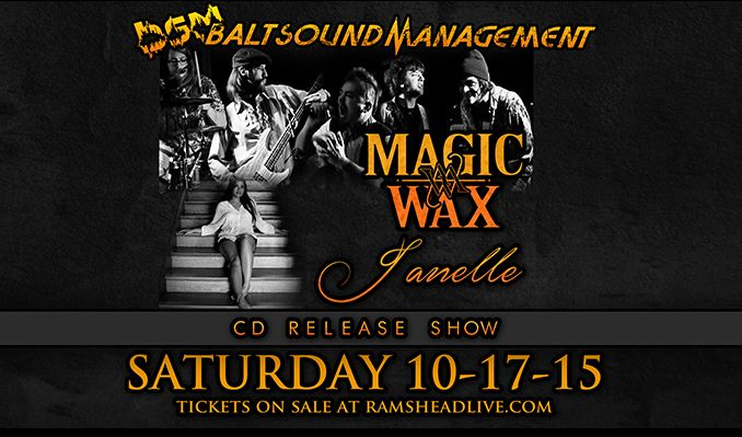 Magic Wax & Janelle (CD Releases) tickets at Rams Head Live! in Baltimore