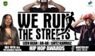We Run The Streets Indie Music Awards Feat. Lihtz Kamraz, AR-AB & Leen Bean tickets at Keswick Theatre in Glenside