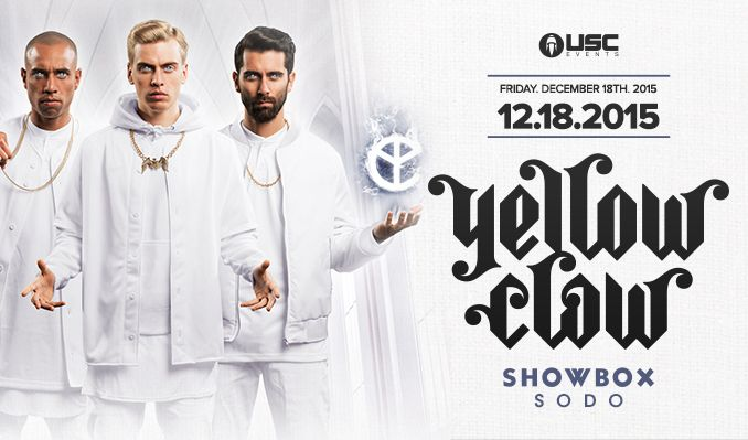 Yellow Claw tickets at Showbox SoDo in Seattle