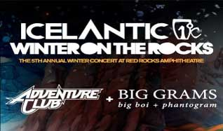 Icelantic's Winter on the Rocks featuring Adventure Club & Big Grams tickets at Red Rocks Amphitheatre in Morrison