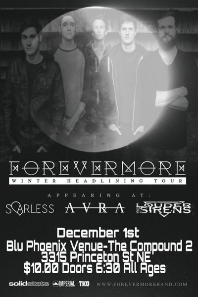 Forevermore and more perform at Albuquerque's Blu Phoenix on Dec. 1.