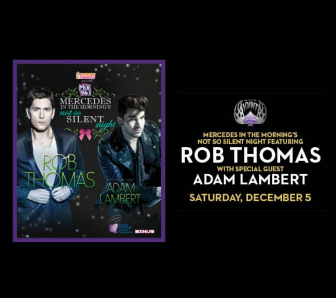 Not So Silent Night at The Joint at The Hard Rock in Las Vegas on Dec. 5 will feature Rob Thomas and Adam Lambert.