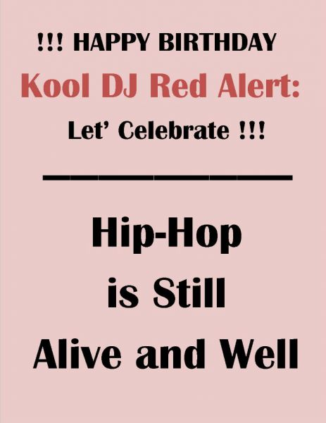 Kool DJ Red Alert celebrates birthday is milestone in long hip hop career