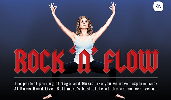 Rock N' Flow: A Yoga Class That Rocks tickets at Rams Head Live! in Baltimore