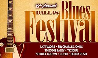 12th Annual Dallas Blues Festival featuring Latimore, Sir Charles Jones, Theodis Ealey, TK Soul, Shirley Brown, Cupid, Bobby Rush tickets at Verizon Theatre at Grand Prairie in Grand Prairie