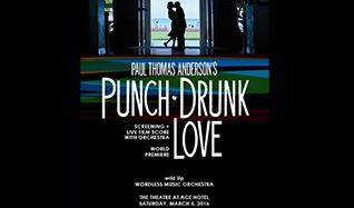 Paul Thomas Anderson's Punch-Drunk LoveScreening + live score with orchestra tickets at The Theatre at Ace Hotel in Los Angeles