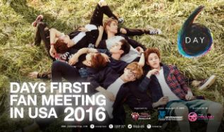 DAY6 First Fan Meeting in USA 2016 tickets at The Novo by Microsoft in Los Angeles