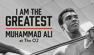 I AM THE GREATEST - Muhammad Ali at The O2 tickets at The O2 in London