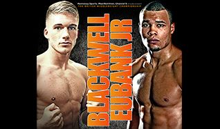 Blackwell vs Eubank Jnr tickets at The SSE Arena, Wembley, London
