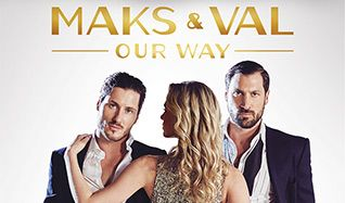 Maks & Val Live on Tour: Our Way tickets at Verizon Theatre at Grand Prairie in Grand Prairie