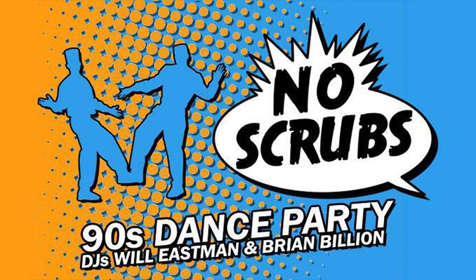 No Scrubs: 90's Dance Party tickets at Rams Head Live! in Baltimore