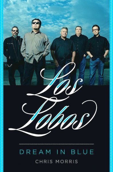 'Los Lobos Dream in Blue' tells tuneful tale