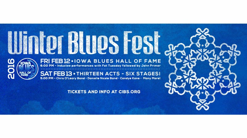 The 2016 Winter Blues Fest is February 12 and 13 in the Downtown Des Moines Marriott.