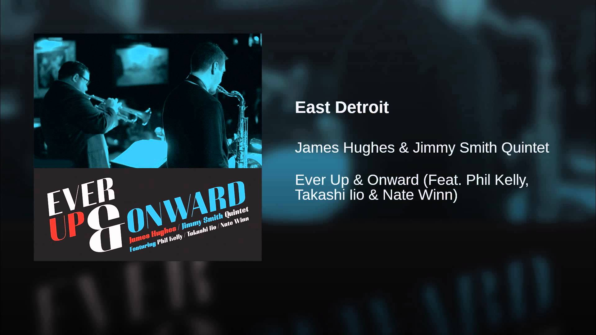 Hughes-Smith Quintet climbs 'Ever Up & Onward' for modern Detroit post-bop jazz