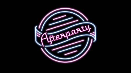 Afterparty I Hope You Don T Make It Home