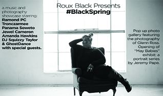 Roux Black Presents: #BlackSpring feat. Raymond PC, Panama Soweto, Jewel Cameron, Amanda Hawkins and Tronczarmee tickets at Bluebird Theater in Denver