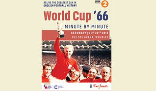 World Cup '66 Minute by Minute tickets at The SSE Arena, Wembley in London