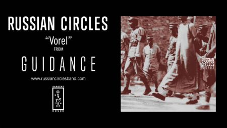 Russian Circles release new song 'Vorel'