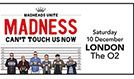 Madness tickets at The O2 in London