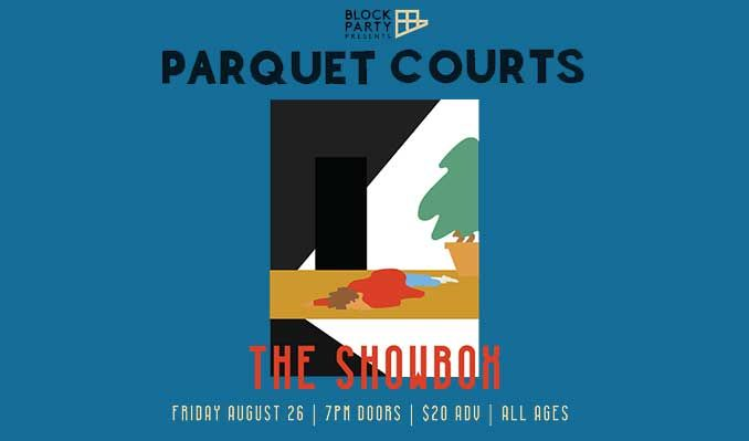 Parquet Courts tickets at The Showbox in Seattle