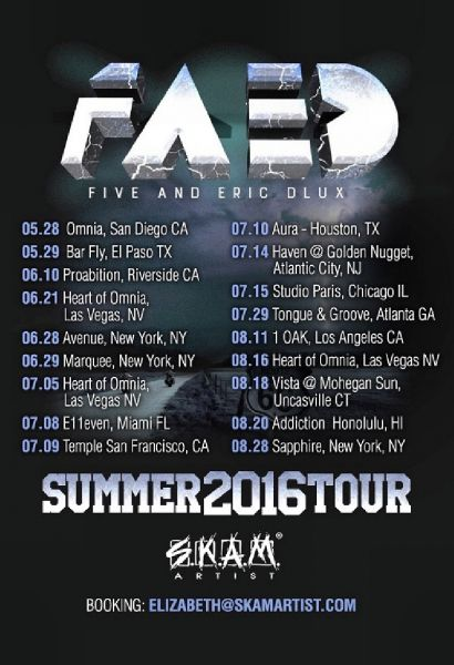 Get ready for SKAM's DJ Five and Eric D-Lux 'FAED' tour this Summer