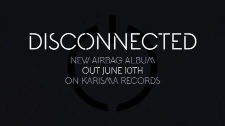 Airbag: Norwegian prog rockers release new album 'Disconnected'