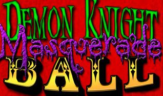 Demon Knight Masquerade Ball hosted by John Kassir (voice of the Cryptkeeper from Tales From the Crypt) tickets at Gothic Theatre in Englewood