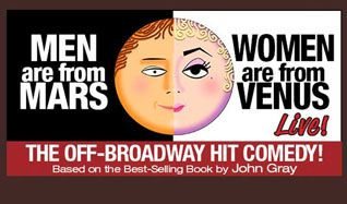 Men Are From Mars, Women Are From Venus - Live tickets at City National Grove of Anaheim in Anaheim