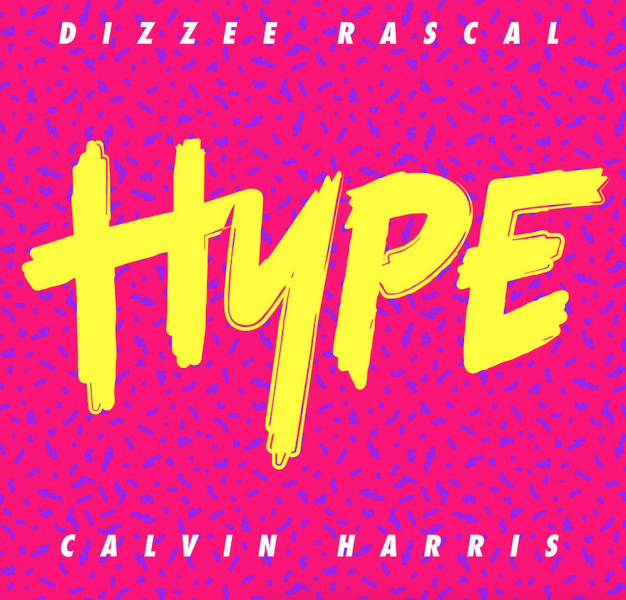 Calvin Harris and Dizzee Rascal just released the collaborative track 'Hype'