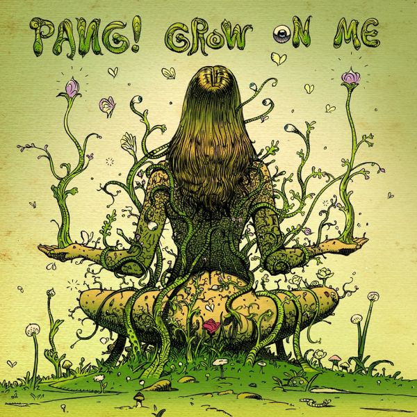 "cover for single ""Grow On Me"" by PANG!"