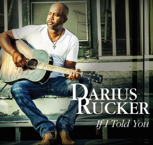 """Darius Rucker's new single """"If I Told You"""" will be added to radio on July 5"""