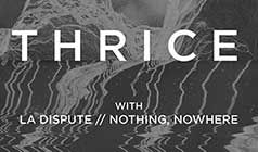 Thrice tickets at Showbox SoDo in Seattle