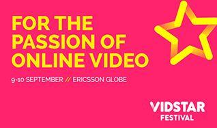 VidStar Festival tickets at Ericsson Globe, Stockholm