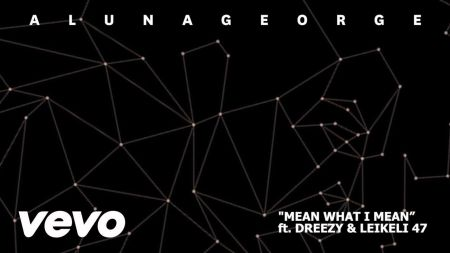 AlunaGeorge drop new single 'Mean What I Mean'