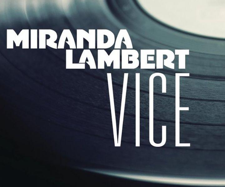 Miranda Lambert, 'Vice'