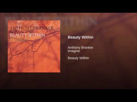 Anthony Branker and Imagine Quintet flesh out 'Beauty Within'