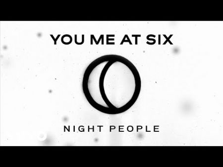 You Me At Six announce release date of new album 'Night People'