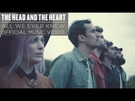 Emerging artist: The Head and the Heart earn their biggest hit with 'All We Ever Knew'