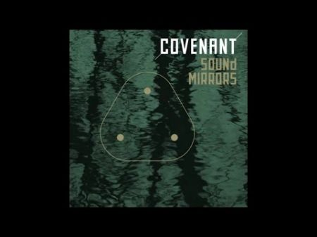 Covenant releases new track 'Sound Mirrors'