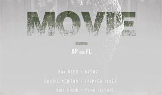 'A Movie': AP, FL, Ray Reed, Bvggz, Doobie Newton, Tripper Jones, BMG Show, Yung Filthie, Sun Dolce tickets at Bluebird Theater in Denver