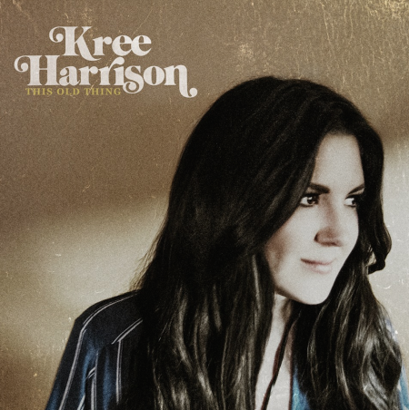 "Kree Harrison recently released her debut album This Old Thing, which features her current single ""Dead Man's House."""