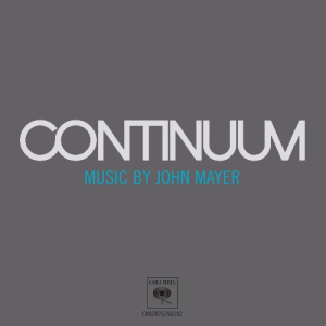 John Mayer's Continuum turns ten years old on September 12.