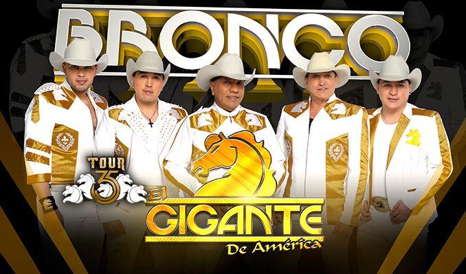 Bronco El Gigante De Am 233 Rica The Regency Ballroom