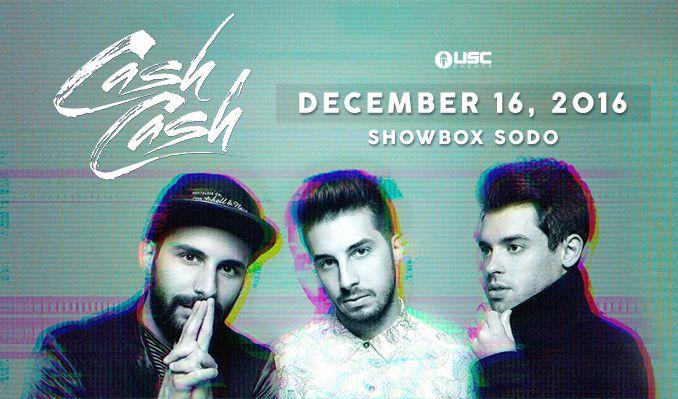 Cash Cash tickets at Showbox SoDo in Seattle
