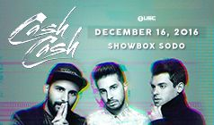 Cash Cash tickets at Showbox SoDo in Seattle