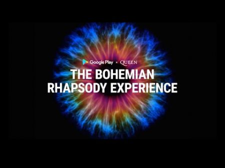 Queen teams with Google Play for the Bohemian Rhapsody Experience