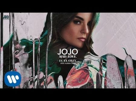 Listen: JoJo and Alessia Cara join forces on single 'I Can Only'