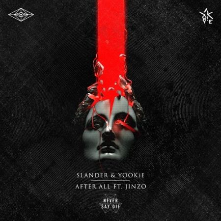 Slander & Yookie team up to create 'After All', featuring Jinzo