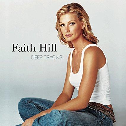 Faith Hill 'Deep Tracks'